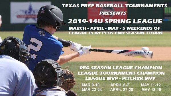 2019 TEXAS PREP BASEBALL 14U TOURNAMENTS